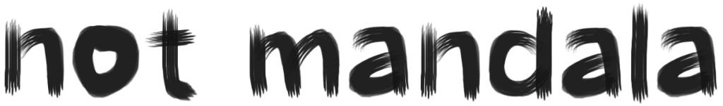 Not Mandala