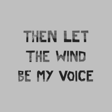 Wind Be My Voice